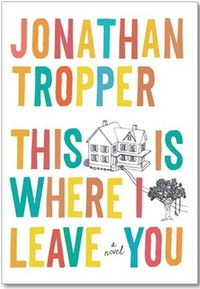 This is Where I Leave You book cover-2