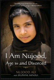 I Am Nujood, Age 10 and  Divorced by Nujood Ali with Delphine Minoui - Trade Paperback - Random  House